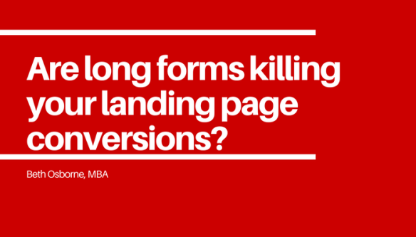 are-long-forms-killing-your-landing-page-conversions