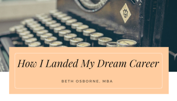 How I Landed My Dream Career